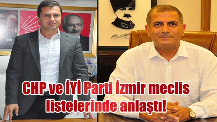 CHP ve İYİ Parti İzmir meclis listelerinde anlaştı!