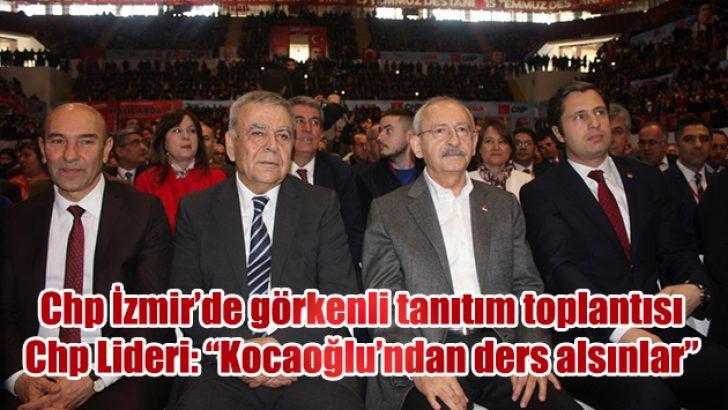 Chp İzmir adaylarını tanıttı