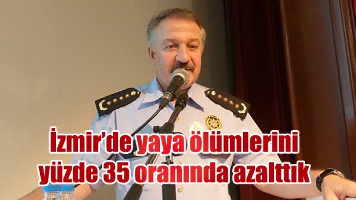 İzmir'de yaya ölümlerini yüzde 35 oranında azalttık