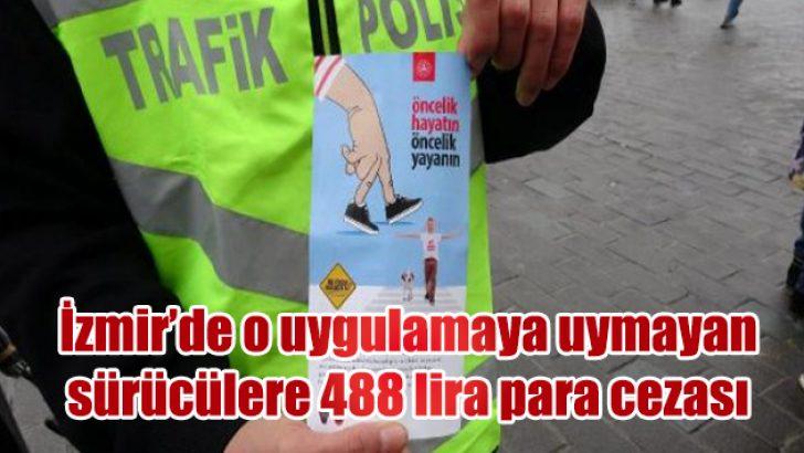 İzmir'de yayalara müjdeli haber!