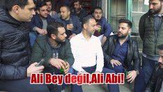 """""""ALİ BEY DEĞİL ALİ ABİ"""""""