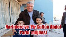 Narlıdere'ye 'Pir Sultan Abdal Parkı' müjdesi