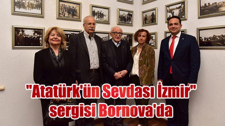 """""""Atatürk'ün Sevdası İzmir"""" sergisi Bornova'da"""