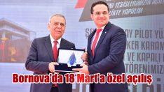 Bornova'da 18 Mart'a özel açılış