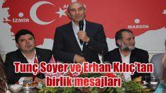 Tunç Soyer ve Erhan Kılıç'tan birlik mesajları