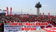 İzmir'de 1 Mayıs etkinlik programı