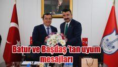Batur ve Başdaş 'tan uyum mesajları