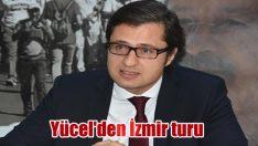 Yücel'den İzmir turu