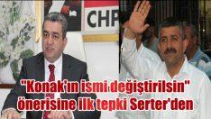 """MHP'nin """"Konak'ın ismi değiştirilsin"""" önerisine ilk tepki Serter'den"""