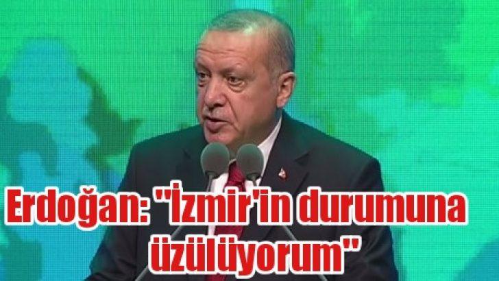 """Cumhurbaşkanı Erdoğan: """"İzmir'in durumuna üzülüyorum"""""""