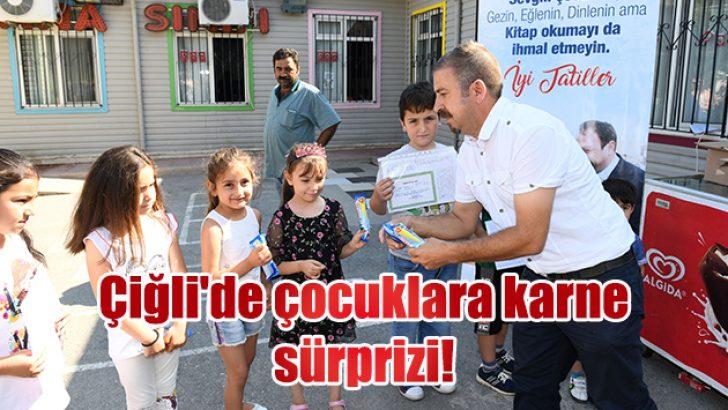 Çiğli'de çocuklara karne sürprizi!