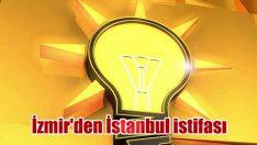 İzmir'den İstanbul istifası