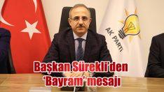 Başkan Sürekli'den 'Bayram' mesajı