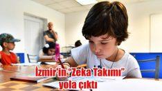 """İzmir'in """"Zeka Takımı"""" yola çıktı"""