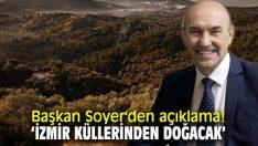 Başkan Soyer açıkladı! 'kampanya hazırlıyoruz'