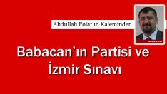 Babacan'ın partisi ve İzmir Sınavı