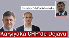 Karşıyaka CHP'de Dejavu