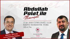 Konak Belediye başkanı Abdül Batur Radyo Romantik Türk'te