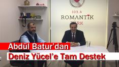 ABDÜL BATUR'DAN DENİZ YÜCEL'E DESTEK