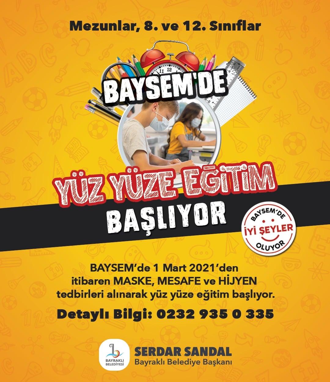 BAYSEM'DE YÜZ YÜZE EĞİTİM YENİDEN BAŞLIYOR