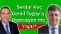 Karşıyaka Belediye Başkanı Cemil Tugay'a İlçe Başkanı Serdar Koç Tarafından Operasyon mu Yapıldı?